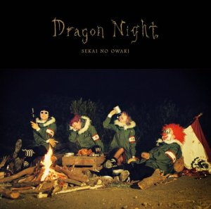 Sekai no Owari - Dragon Night Cover